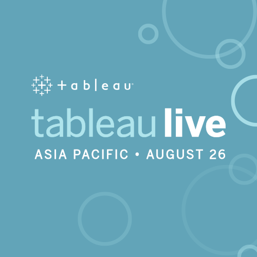 Tableau Live Asia Pacific | August 26